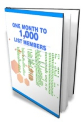 Product picture One Month to a 1000 List Member-make more money from your we